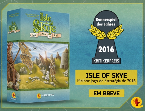 Isle of Skye – Vencedor do Kennerspiel des Jahres de 2016 em breve no Brasil pela PaperGames