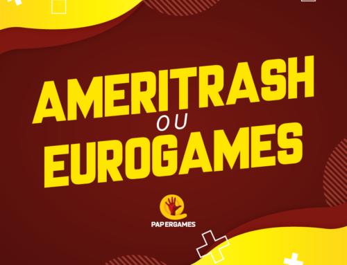 Ameritrash x Eurogames: O que são e quais as principais diferenças?